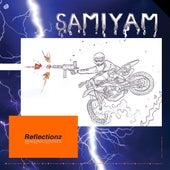 Reflectionz by Samiyam