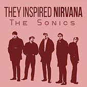 They Inspired Nirvana von The Sonics