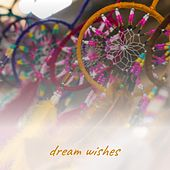 Dream Wishes by David Rose, Zelia Barbosa, Cannonball Adderly, Leslie Uggams, Harvey
