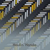 Haulin' Honda de The London Philharmonic Orchestra, Toni Arden, The Classics IV, London Philharmonic Orchestra, Jack Scott, Johnny Preston, The Hondells, Matt Monro, Anita O'Day, Cal Tjader, Eartha Kitt, Ruby Murray, Patti Page, Lynn Anderson, Dick Haymes