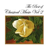 The Best of Classical Music, Vol. 2: Beethoven, Tchaikovsky, Vivaldi, Verdi, Puccini, Ravel, Berlioz, Haendel, Franck, Curtis by Various Artists