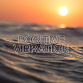 Positive Vibration de Various Artists
