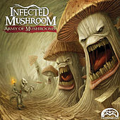 Army of Mushrooms de Infected Mushroom