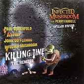 Killing Time (The Remixes) de Infected Mushroom