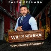 Devuélveme el Corazón by Willy Rivera