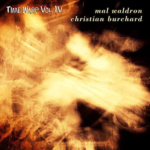 Time Warp Vol. IV by Mal Waldron