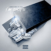 I'm Dope (feat. TC3) de Looselyric