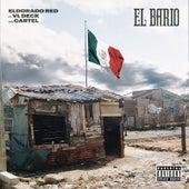 El Bario (feat. VL Deck & Cartel) von Eldorado Red