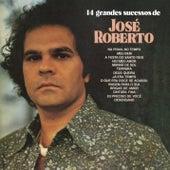 14 Grandes Sucessos de José Roberto de José Roberto