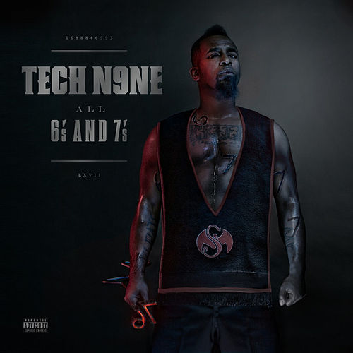 All 6's And 7's by Tech N9ne