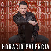Mi Error Favorito de Horacio Palencia