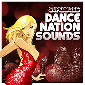 Superbliss: Dance Nation Sounds by Various Artists