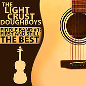 Fiddle Band #1: First and Still the Best by The Light Crust Doughboys