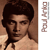 Paul Anka's Early Years by Paul Anka