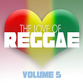 The Love Of Reggae Vol 5 by Various Artists