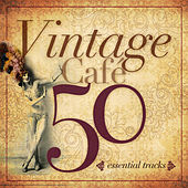 Vintage Cafe Essentials by Various Artists