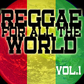 Reggae For All The World by Various Artists