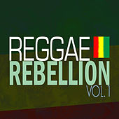 Reggae Rebellion by Various Artists