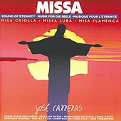 Missa - Sound of Eternity by José Carreras