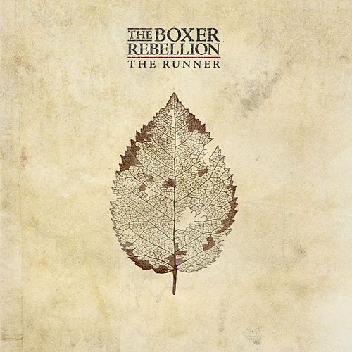The Runner by The Boxer Rebellion