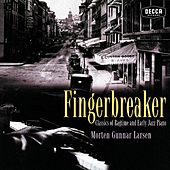 Fingerbreaker: Classics Of Ragtime And Early Jazz Piano by Morten Gunnar Larsen