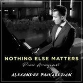 Nothing Else Matters de Alexandre Pachabezian