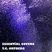 Essential Covers de T.C. Ortberg