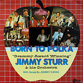 Born to Polka by Jimmy Sturr