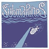 Submarines by The Submarines