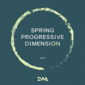 Spring Progressive Dimension by Various Artists