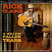 A Million Fallen Tears von Rick Clark