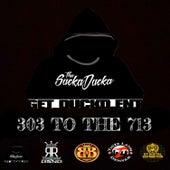 303 To The 713 (feat. Filero, One11 & Kreepa) de Sucka Ducka