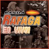 Banda Rafaga en Vivo! Desde Tepic, Nayarit de Ráfaga
