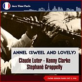 Annel (Sweel and Lovely) (Swing Session Paris 1946 & 1947) by Claude Luter Don Byas Quartet