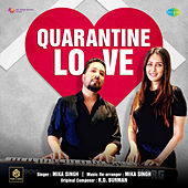Quarantine Love - Single by Mika Singh