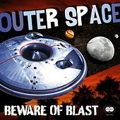Outer Space by Beware of Blast
