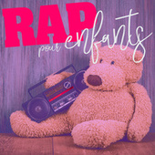 Rap pour enfants by Various Artists
