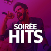 Soirée Hits de Various Artists