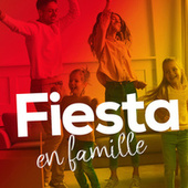 Fiesta en famille de Various Artists