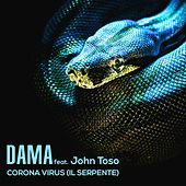 Corona Virus (Il Serpente) by Dama