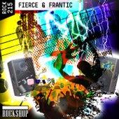 Fierce & Frantic by Brian Tarquin