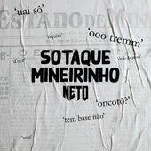 Sotaque Mineirinho (Acústico) de Neto