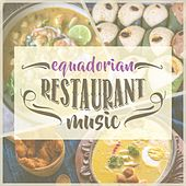 Equadorian Restaurant Music de Various Artists