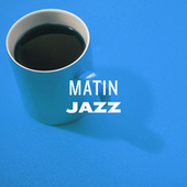 Matin Jazz by Various Artists