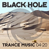 Black Hole Trance Music 04-20 by Various Artists