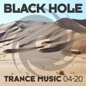 Black Hole Trance Music 04-20 von Various Artists
