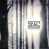 La Buena Sombra von Izal