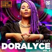 Doralyce no Estúdio Showlivre, Vol. 2 (Ao Vivo) by Doralyce
