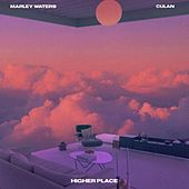 Higher Place (feat. Culan) de Marley Waters