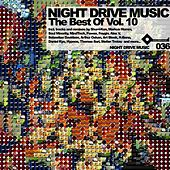 The Best Of Night Drive Music Vol. 10 LP by Various Artists